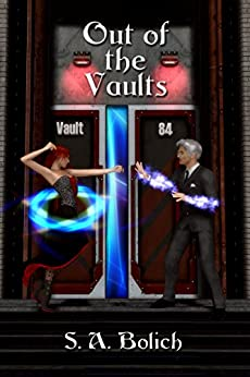 Out of the Vaults by [Bolich, S. A.]