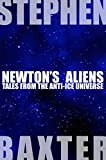 Newton s Aliens: Tales From the Anti-Ice Universe