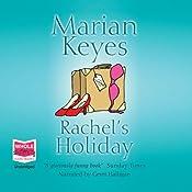 Rachel's Holiday | Marian Keyes