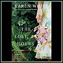 The Lost Hours Hörbuch von Karen White Gesprochen von: Beth Devries