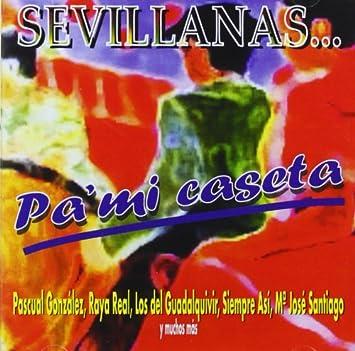 Pa Mi Caseta - Sevillanas