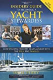 The Insiders' Guide to Becoming a Yacht Stewardess 2nd Edition, Julie Perry, 1614487855
