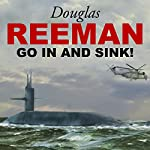 Go In and Sink | Douglas Reeman