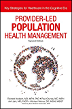 Provider-Led Population Health Management: Key Strategies for Healthcare in the Cognitive Era