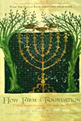 How Firm a Foundation: A Gift of Jewish Wisdom for Christians and Jews Paperback