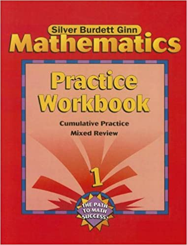 Silver Burdett Ginn Mathematics, Grade 1: Practice Workbook ...