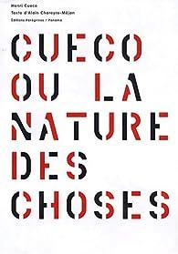 Cueco ou la nature des choses par Henri Cueco