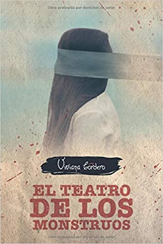 El Teatro de los Monstruos (Spanish Edition): Viviana Cordero: 9789942357199: Amazon.com: Books