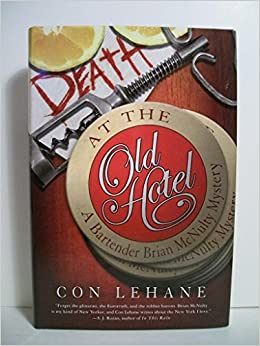 death at the old hotel lehane con