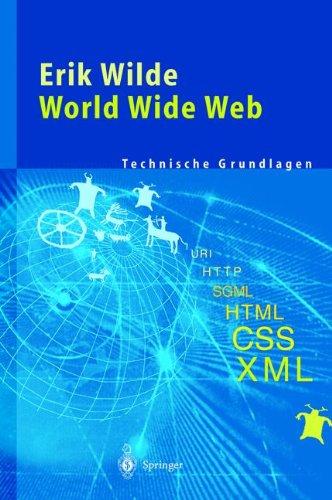 World Wide Web Technische Grundlagen  [Wilde, Erik] (Tapa Blanda)