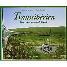 Transsibérien, voyage dans un train de légende