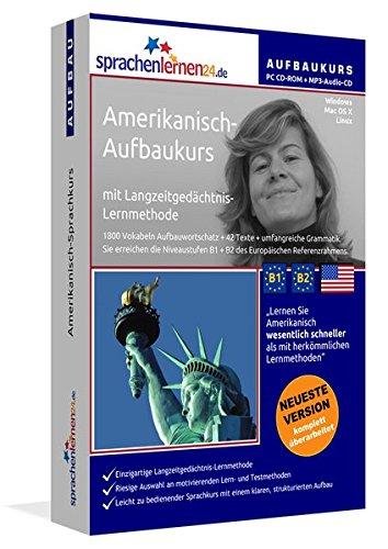 Sprachenlernen24.de Amerikanisch-Aufbau-Sprachkurs: PC CD-ROM für Windows/Linux/Mac OS X + MP3-Audio-CD für MP3-Player. Amerikanisch lernen für Fortgeschrittene.