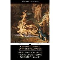 Orfeo ed Euridice/Orphée et Eurydice: Italian and French Libretti (Italian Edition)