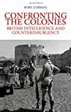 Confronting the Colonies, Rory Cormac, 019935443X