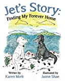 Jet's Story: Finding My Forever Home