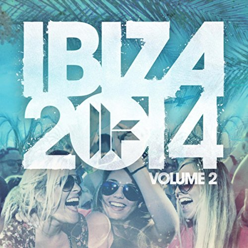 Toolroom Ibiza 2014 Vol. 2