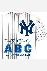 New York Yankees ABC my first alphabet book (ABC My First Team Alphabet: Baseball) Board book