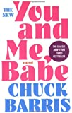 You and Me, Babe: A Novel