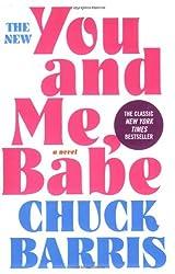 You and Me, Babe: A Novel