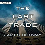 The Last Trade | James Conway