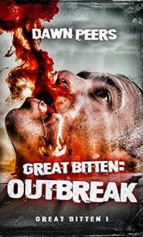 Outbreak (Great Bitten Book 1) by [Peers, Dawn]