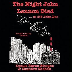 The Night John Lennon Died.... so did John Doe