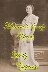 Miriam's Early Years (Miriam's Life Book 1)