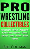 Pro Wrestling Collectibles
