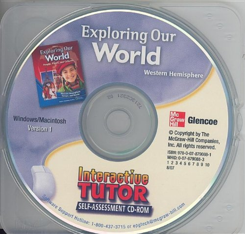 Exploring Our World: Western Hemisphere, Europe, and Russia, Interactive Tutor Self-Assessment CD-ROM (THE WORLD & I