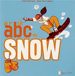 """Afficher """"Le p'tit abc du snow"""""""