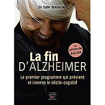 La fin d'Alzheimer (French Edition)