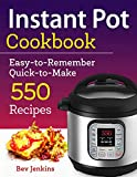 Instant Pot Cookbook: Easy-to-Remember Quick-to-Make 550 Recipes (Instant Pot Recipe Cookbook)