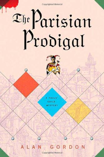 The Parisian Prodigal: A Fools' Guild Mystery (Fools' Guild Mysteries)