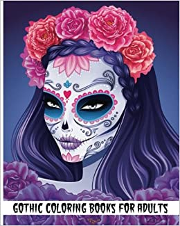 amazoncom gothic coloring books for adults 2017 day of the dead coloring book 100 pages 9781539061410 rosetta hazel books - Gothic Coloring Book