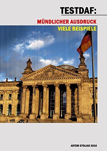 testdaf mndlicher ausdruck viele beispiele german edition by stoliar artem - Testdaf Schriftlicher Ausdruck Beispiel