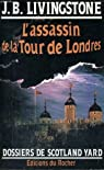 Les enquêtes de l'inspecteur Higgins, tome 2 : L'assassin de la Tour de Londres par Jacq