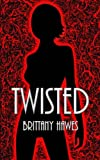 Twisted (Volume 1)