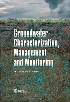 Download Groundwater Characterization, Management & Monitoring PDF