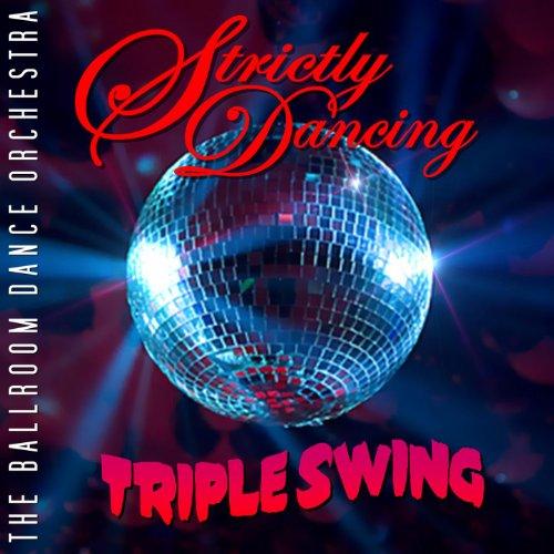 Triple Swing (Strictly Dancing Swing: Triple)