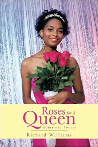 Book Roses For A Queen: Romantic Poetry