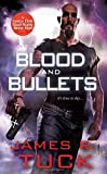 Blood and Bullets (Deacon Chalk Occult Bounty Hunter Novels)