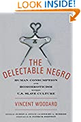 The Delectable Negro