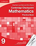 Cambridge Checkpoint Mathematics Practice Book 9, Greg Byrd and Lynn Byrd, 1107698995