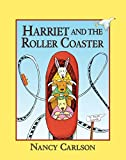 Harriet and the Roller Coaster (Nancy Carlsons Neighborhood)