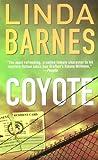 Coyote, Linda Barnes, 0312932634