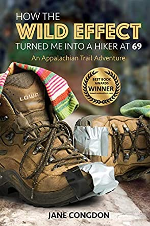 How the WILD EFFECT Turned Me into a Hiker at 69