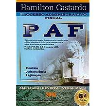 PROCESSO ADMINISTRATIVO FISCAL - 8a. Edicão