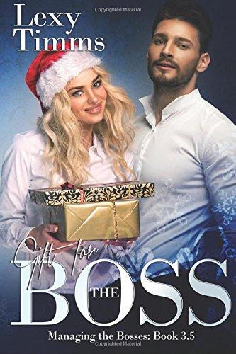 Gift for the Boss: Christmas Novella 3.5