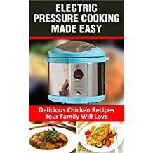 Electric Pressure Cooker Fast One Pot Recipes: 100+ Fast and Easy One Pot Recipes