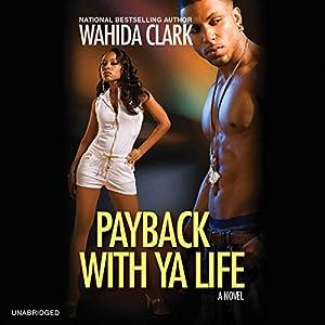 Payback with Ya Life Audiobook
